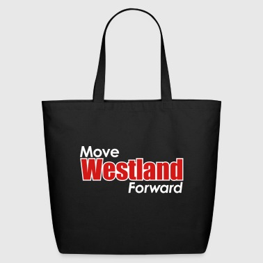 MOVE WESTLAND FORWARD - Eco-Friendly Cotton Tote