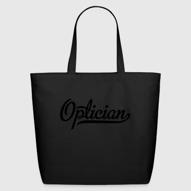 optician - Eco-Friendly Cotton Tote