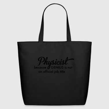 Physicist - Eco-Friendly Cotton Tote