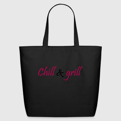 chill and grill - Eco-Friendly Cotton Tote