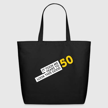 It Took 50 Years To Look So Good! - Eco-Friendly Cotton Tote