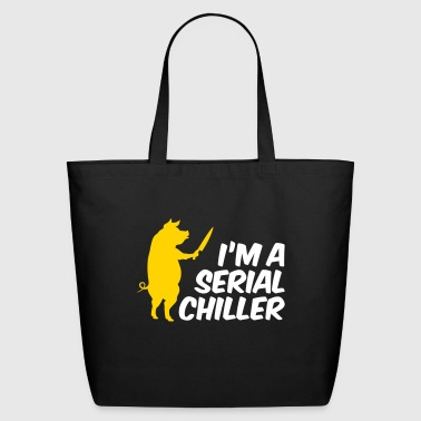 I'm A Serial Chiller - Eco-Friendly Cotton Tote