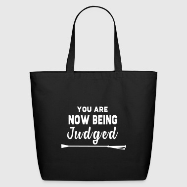 You Are Now Being Judged - Eco-Friendly Cotton Tote