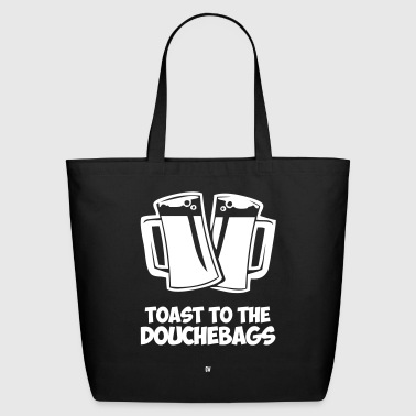 Toast To The Douchebags - Eco-Friendly Cotton Tote