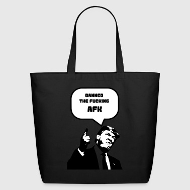 Trump-AFK T-Shirt - Eco-Friendly Cotton Tote