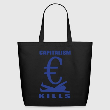 Capitalism Kills - Eco-Friendly Cotton Tote