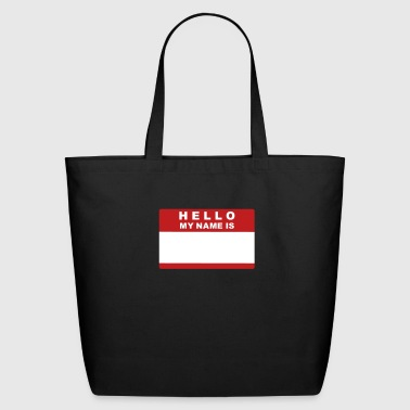 Hello my name is - Eco-Friendly Cotton Tote