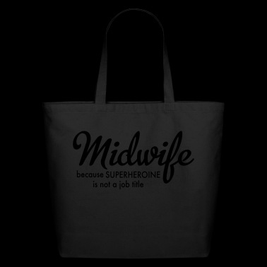 Midwife - Eco-Friendly Cotton Tote