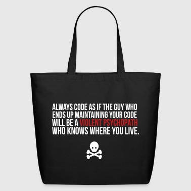 Violent Psychopath - Eco-Friendly Cotton Tote