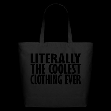 clothing ever - Eco-Friendly Cotton Tote