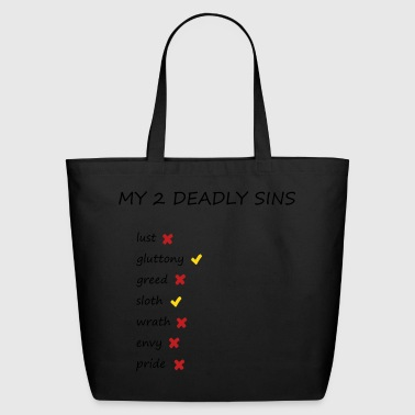 my 2 deadly sins - Eco-Friendly Cotton Tote