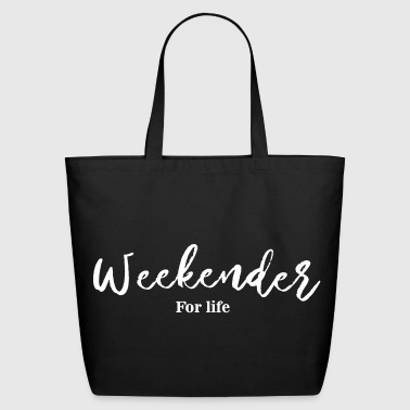 weekender_for_life - Eco-Friendly Cotton Tote