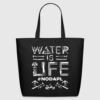 Water is Life #NoDAPL - Eco-Friendly Cotton Tote