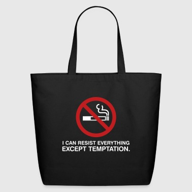 I Can Not Resist The Temptation! - Eco-Friendly Cotton Tote