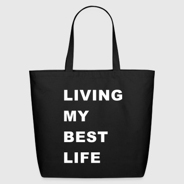 Living my best life bold - Eco-Friendly Cotton Tote