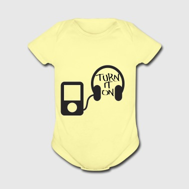 turn down for what turn it on - Short Sleeve Baby Bodysuit