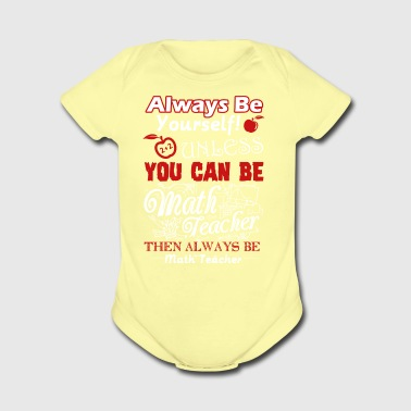 T Shirt For Math Teacher - Short Sleeve Baby Bodysuit