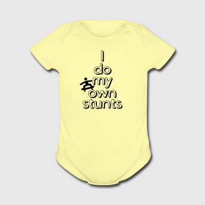 I do my own stunts - Short Sleeve Baby Bodysuit