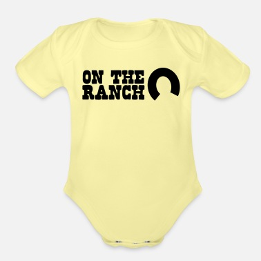 Ranch on the ranch - Organic Short-Sleeved Baby Bodysuit