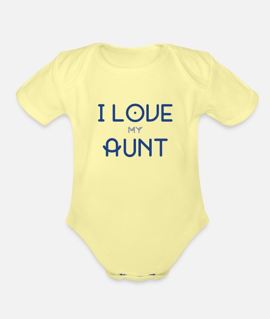 Baby One Pieces - I Love My Aunt Graphic Shirt. - Organic Short-Sleeved Baby Bodysuit washed yellow