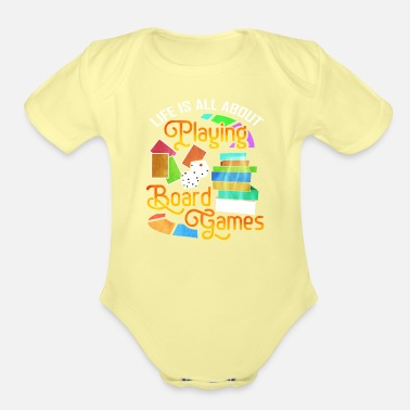 Game Board Gamer Life About Playing Board Games - Organic Short-Sleeved Baby Bodysuit