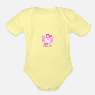 Woman Laborer Happy Labor Day Woman Doctor - Organic Short-Sleeved Baby Bodysuit