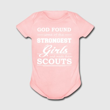 God Found Some Of The Strongest Girls And Made Them Scouts - Short Sleeve Baby Bodysuit