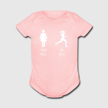 your wife my wife running - Short Sleeve Baby Bodysuit