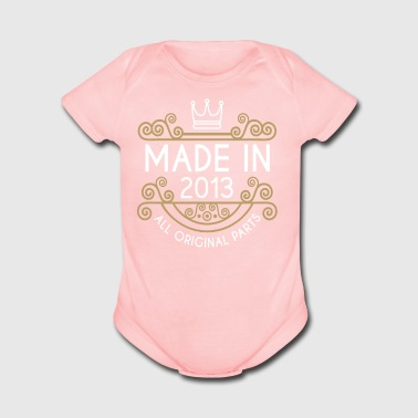 Made In 2013 All Original Parts - Short Sleeve Baby Bodysuit