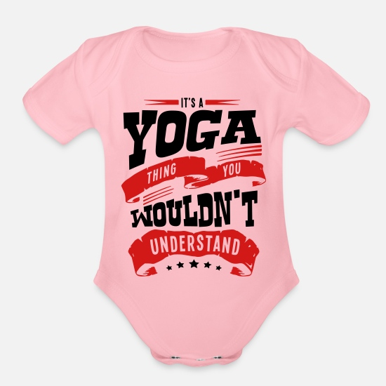 Yoga Baby Clothing - its a yoga thing you wouldnt understand - Organic Short-Sleeved Baby Bodysuit light pink