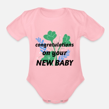 Congratulations congratulations on your new baby - Organic Short-Sleeved Baby Bodysuit