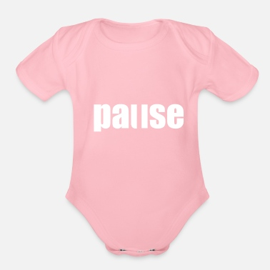 Pause Pause - Organic Short Sleeve Baby Bodysuit
