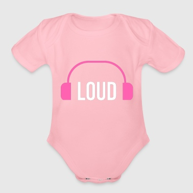 loud - Organic Short Sleeve Baby Bodysuit