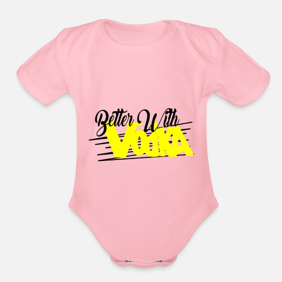 Best Baby Clothing - better with vodka - Organic Short-Sleeved Baby Bodysuit light pink