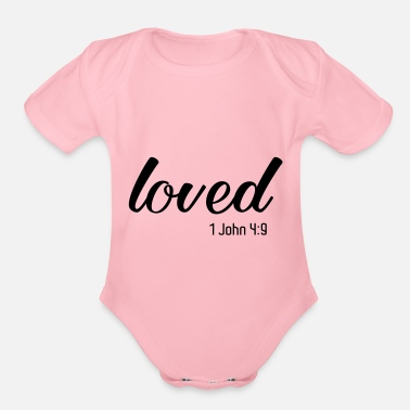 Christian Loved, Bible Verse, Christian Quote, Christian - Organic Short-Sleeved Baby Bodysuit