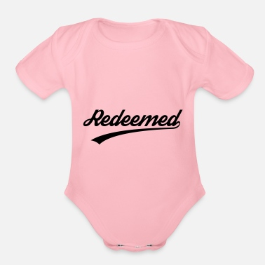 Christian Clothing Redeemed, Christian, faith, Jesus, Love, Bible - Organic Short-Sleeved Baby Bodysuit