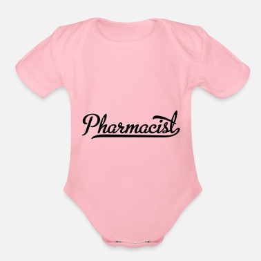 Pharmacist pharmacist - Organic Short-Sleeved Baby Bodysuit