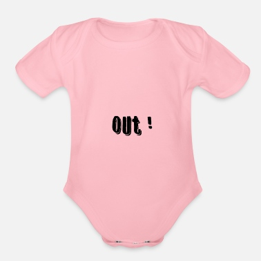 Out Out - Organic Short-Sleeved Baby Bodysuit