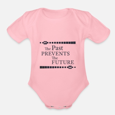 Prevention The Past Prevents The Future - Organic Short-Sleeved Baby Bodysuit