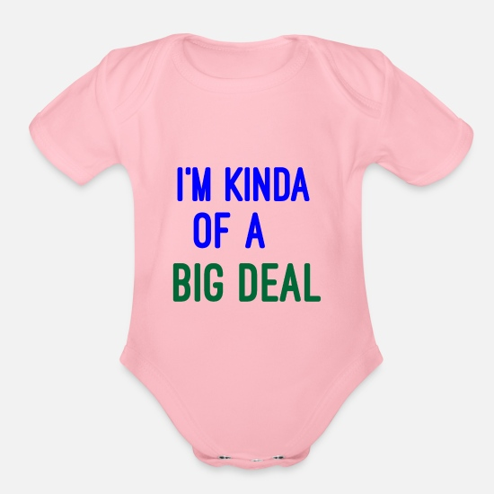 Pick Up Baby Clothing - BIG DEAL- Silly - Stupid - Funny Quotes - Organic Short-Sleeved Baby Bodysuit light pink