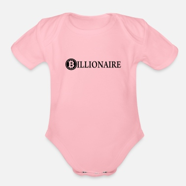 Billionaires Billionaire / Bitcoin Billionaire / Cryptocurrency - Organic Short Sleeve Baby Bodysuit