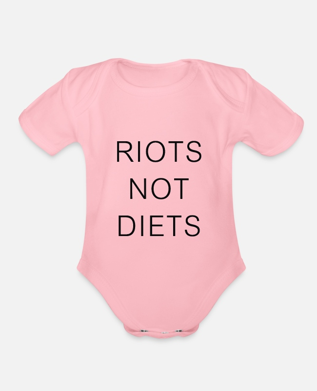 Movie. Music. Humour Baby One Pieces - Riots Not Diets - Organic Short-Sleeved Baby Bodysuit light pink