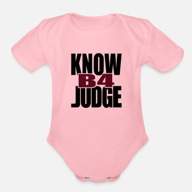Tlc Know Before Judge - Organic Short-Sleeved Baby Bodysuit