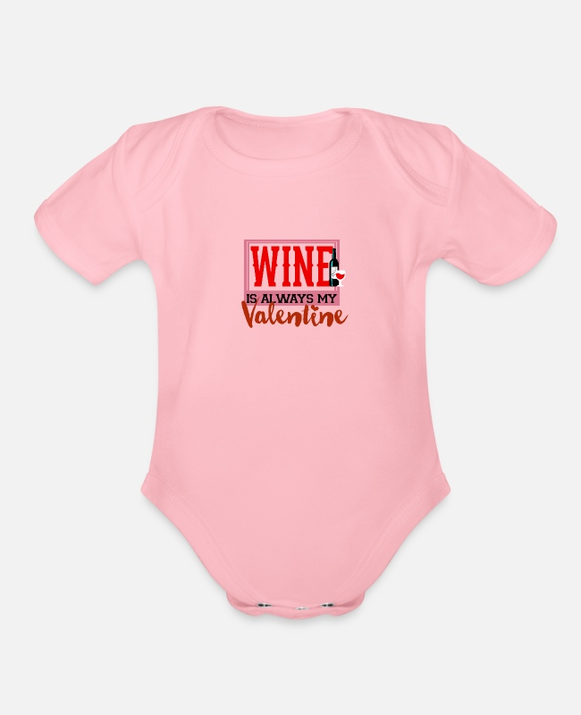 Wine Festival Baby One Pieces - Valentine's day, Valentines day, wine, wine bottle - Organic Short-Sleeved Baby Bodysuit light pink