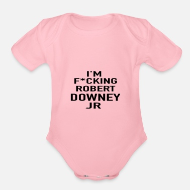 Downey Jr i'm f*cking robert downey jr - Organic Short-Sleeved Baby Bodysuit