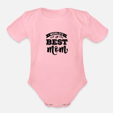 World's best mom - Organic Short-Sleeved Baby Bodysuit