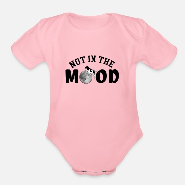 Mood Not in the Mood - Organic Short Sleeve Baby Bodysuit