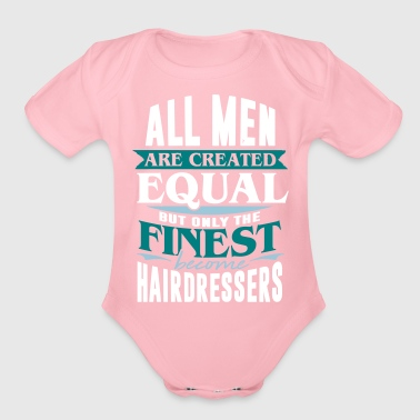 hairdresser haircut hairstyle job gift barber - Organic Short Sleeve Baby Bodysuit