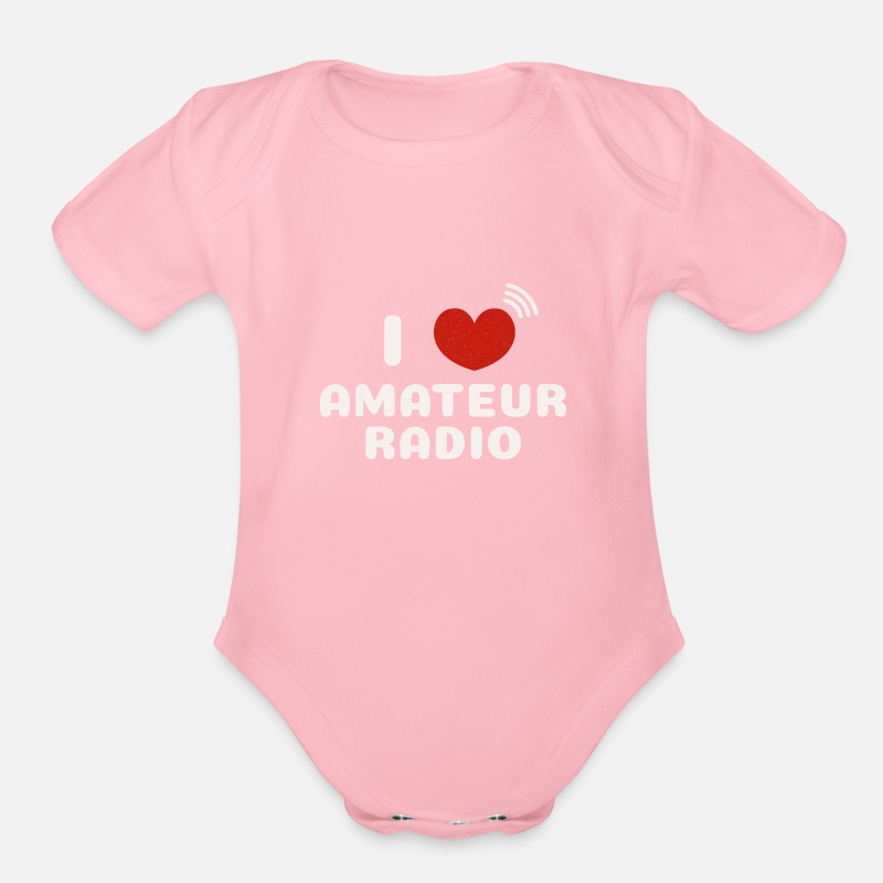 Cool I Love Amateur Radio Organic Short-Sleeved Baby Bodysuit | Spreadshirt