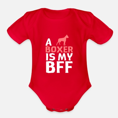 a Boxer is my bff - Organic Short-Sleeved Baby Bodysuit